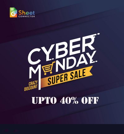 cyber monday sale GSheet – Google Sheet Connector
